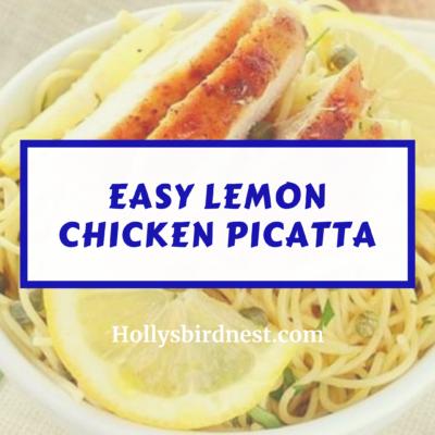 Piccata fácil de frango com limão   Ninho de pássaro de Holly